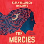 The Mercies by  Kiran Millwood Hargrave audiobook
