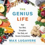 The Genius Life by  Max Lugavere audiobook