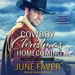 Cowboy Christmas Homecoming by  June Faver audiobook