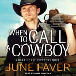 When to Call a Cowboy by  June Faver audiobook