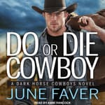 Do or Die Cowboy by  June Faver audiobook