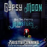 Gypsy Moon by  Kristy Cunning audiobook