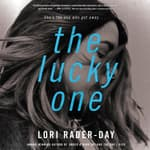 The Lucky One by  Lori Rader-Day audiobook