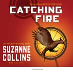 Catching Fire by  Suzanne Collins audiobook
