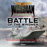 Battle of the Wingmen by  Mack Maloney audiobook