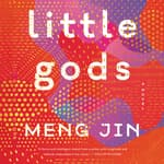 Little Gods by  Meng Jin audiobook