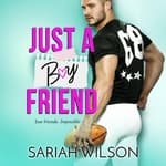 Just a Boyfriend by  Sariah Wilson audiobook