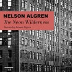 The Neon Wilderness by  Nelson Algren audiobook
