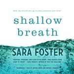 Shallow Breath by  Sara Foster audiobook