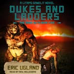 Dukes and Ladders by  Eric Ugland audiobook