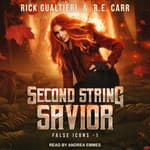 Second String Savior by  Rick Gualtieri audiobook