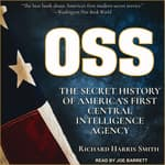OSS by  Richard Harris Smith audiobook