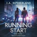 Running Start by  J.A. Sutherland audiobook