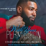 With Your Permission by  Stephanie Nicole Norris audiobook