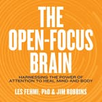 The Open-Focus Brain by  Jim Robbins audiobook