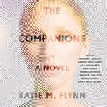 The Companions by  Katie M. Flynn audiobook