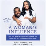 A Woman's Influence by  Tony A. Gaskins Jr. audiobook