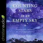 Counting Stars in an Empty Sky by  Michael Youssef audiobook