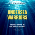 Undersea Warriors by  Iain Ballantyne audiobook