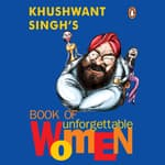 Book Of Unforgettable Women by  Khushwant Singh audiobook