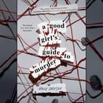 A Good Girl's Guide to Murder by  Holly Jackson audiobook