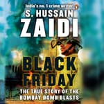Black Friday by  S. Hussain Zaidi audiobook