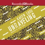 Unraveling by  Karen Lord audiobook