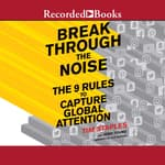 Break Through the Noise by  Josh Young audiobook