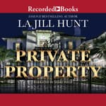 Private Property by  La Jill Hunt audiobook