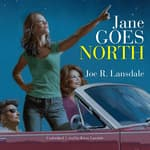 Jane Goes North by  Joe R. Lansdale audiobook