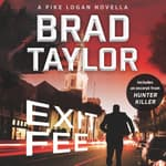 Exit Fee by  Brad Taylor audiobook
