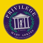 Privilege by  Mary Adkins audiobook