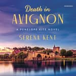 Death in Avignon by  Serena Kent audiobook