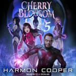 Cherry Blossom Girls 5 by  Harmon Cooper audiobook