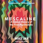 Mescaline by  Mike Jay audiobook
