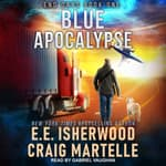 Blue Apocalypse by  E.E. Isherwood audiobook