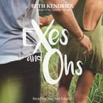 Exes and Ohs by  Beth Kendrick audiobook