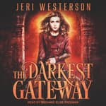 The Darkest Gateway by  Jeri Westerson audiobook