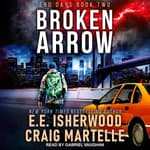 Broken Arrow by  E.E. Isherwood audiobook