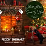Silent Knit, Deadly Knit by  Peggy Ehrhart audiobook