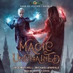 Magic Unchained by  Jace Mitchell audiobook