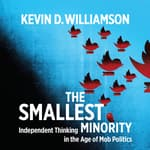 The Smallest Minority by  Kevin D. Williamson audiobook