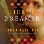 Fierce Dreamer by  Linda Lafferty audiobook