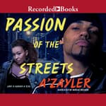 Passion of the Streets by  A'zayler audiobook