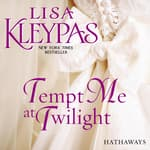 Tempt Me at Twilight by  Lisa Kleypas audiobook