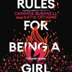 Rules for Being a Girl by  Katie Cotugno audiobook