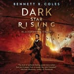 Dark Star Rising by  Bennett R. Coles audiobook
