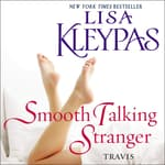 Smooth Talking Stranger by  Lisa Kleypas audiobook