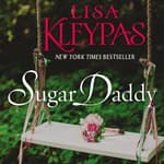 Sugar Daddy by  Lisa Kleypas audiobook