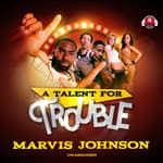 A Talent for Trouble by  Steven Savile audiobook